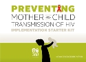 Prevention of Mother-to Child Transmission